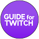 Guide for Twitch Streaming