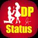 DP Status - DP And Status For Social Media by ifocusapps