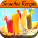 Smoothie Rezepte by MasterLbrik