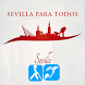 Sevilla Para Todos by AMUSINVI