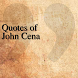 Quotes of John Cena by DeveloperTR