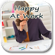 How To Be Happy At Work by Jeff Ray