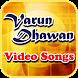 Varun Dhawan Video Songs by QTech Apps
