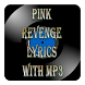 Pink Revenge Lyrics With MP3
