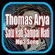 Kumpulan Lagu Thomas Arya Satu Hati Sampai Mati by SANTIANI PUTRI