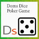 Doms roll dice poker game free by Dominik Symonowicz