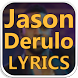 Jason Derulo Songs Lyrics : Albums, EP & Singles by HighLife Apps Inc.