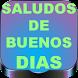 Saludos de Buenos Dias by FrasesImagenes