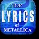 Top Lyrics of Metallica by Project LR