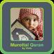 Murottal Mp3 Al Quran by Kids by Semua Berkah
