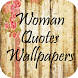 Woman Quotes Wallpapers by Zexica Apps