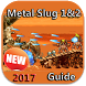New Metal Slug 1 & 2 Guide by Social Networks Solutions