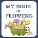 My Book of Flowers by Susan Koshy