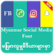 Myanmar social média font by Adrardev