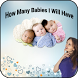 How Many Babies I Will Have by Halfly Studios