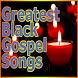 Greatest Black Gospel Songs by BLACKGOSPELDEV