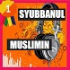 Lagu Sholawat Syubbanul Muslimin by JawaDhipa