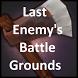 LastEnemy's Battlegrounds