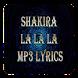 Shakira Lyrics La La La MP3 Lyrics