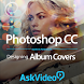 Album Cover Course: Photoshop by AskVideo.com