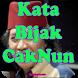 Kata Bijak Cak Nun ( Emha Ainun Najib )
