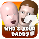 Guide for Who's your daddy 2017 by TIPSGAME