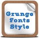 Grunge Fonts Style by Free Samsung Fonts for Android Device