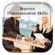 Improve Communication Skills by Jeff Ray