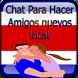 Chat Para Hacer Amigos Nuevos by Mary Apps Bonitas 2017