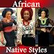 AFRICAN FASHION STYLES by gperrypartners