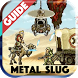 Guide for Metal Slug 2017 by PALADEM App