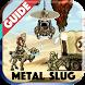 Guide for Metal Slug 2017 by PALADEM App