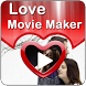 Love Movie Maker With Song