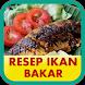 Resep Ikan Bakar by Dapur Resep
