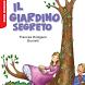 Il giardino segreto by De Agostini Scuola