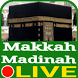 LIVE Makkah Madinah HD 24 Jam by Afif Media