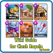 Wiki Guide: Clash Royale by dawcto