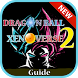 Guide Dragon Ball Xenoverse 2 by Gamer developer App