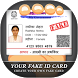 Fake ID Card Maker : Fake ID Generator by Luxurious Prank App