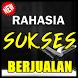 RAHASIA SUKSES JUALAN TERBARU KOMPLIT by Amalan Nusantara