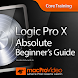 Beginner's Guide For Logic Pro by NonLinear Educating Inc.