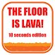 The Floor is Lava! by Link Games Studio