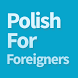 Polish for Foreigners by Ideal Solutions