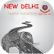 Delhi Traffic Notices by Easy incorporation