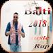 جديد أغاني Balti 2018 by smhdev870