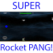 Super Rocket Pang! by FAIO