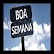 Imagens de Boa Semana by Lory Smart