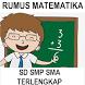 RUMUS MATEMATIKA LENGKAP SD SMP SMA TIPS & TRIK by AVFDC Studio