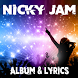 Nicky Jam - Lyrics by Lyric & Songs