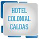 Hotel Colonial Caldas by EstrategiaWeb.Co